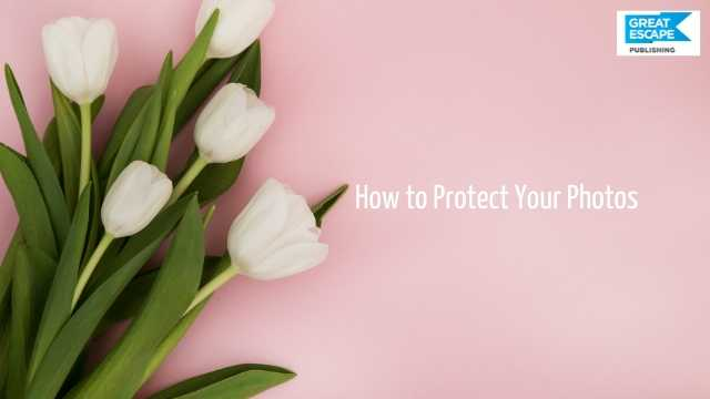 how to protect your images