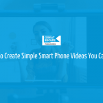 smartphone video creation