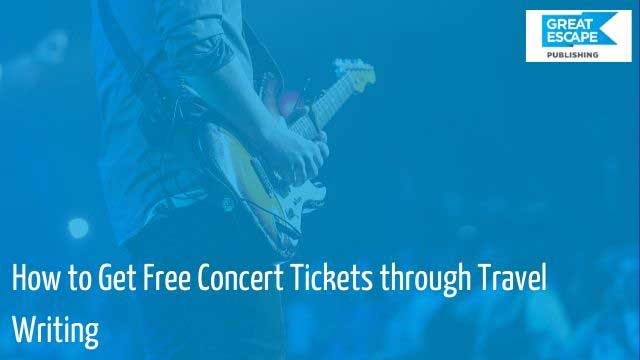 free concert tickets for travel writing