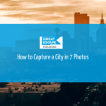 how to photograph cities in 7 easy steps