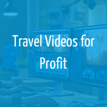 travel-videos-profit