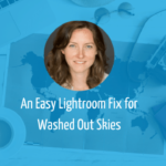 fix washed skies in lightroom