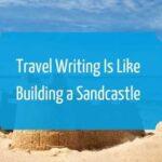 travel writing sandcastle